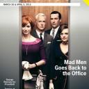 """Сдвоенный номер от 26 марта 2012 года был целиком посвящен открытию пятого сезона сериала """"Mad men"""" и выполнен в стилистике 60-х годов."""